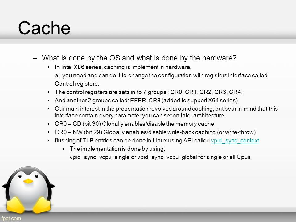 Cache What is done by the OS and what is done by the hardware