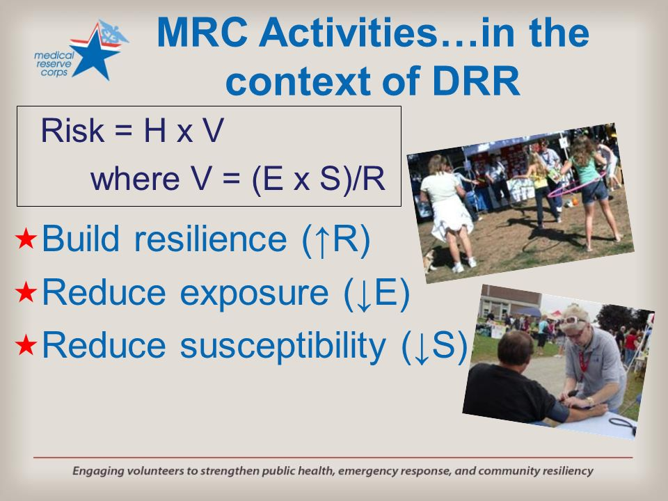 MRC Activities…in the context of DRR