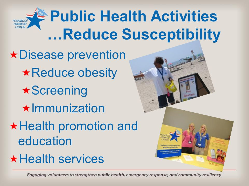 Public Health Activities …Reduce Susceptibility