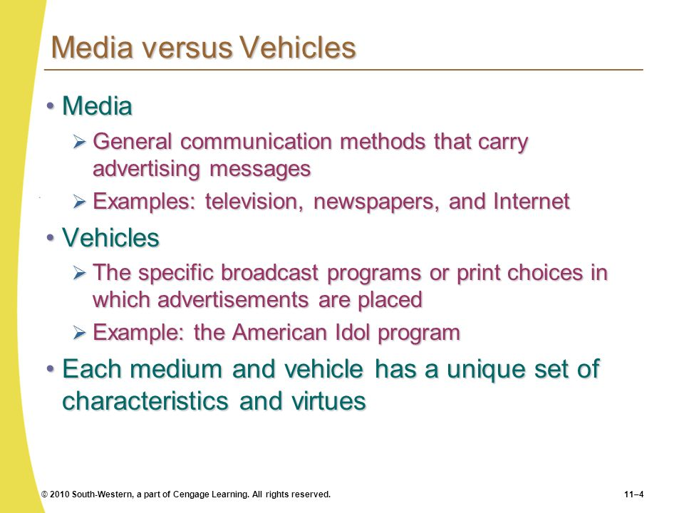 Media versus Vehicles Media Vehicles