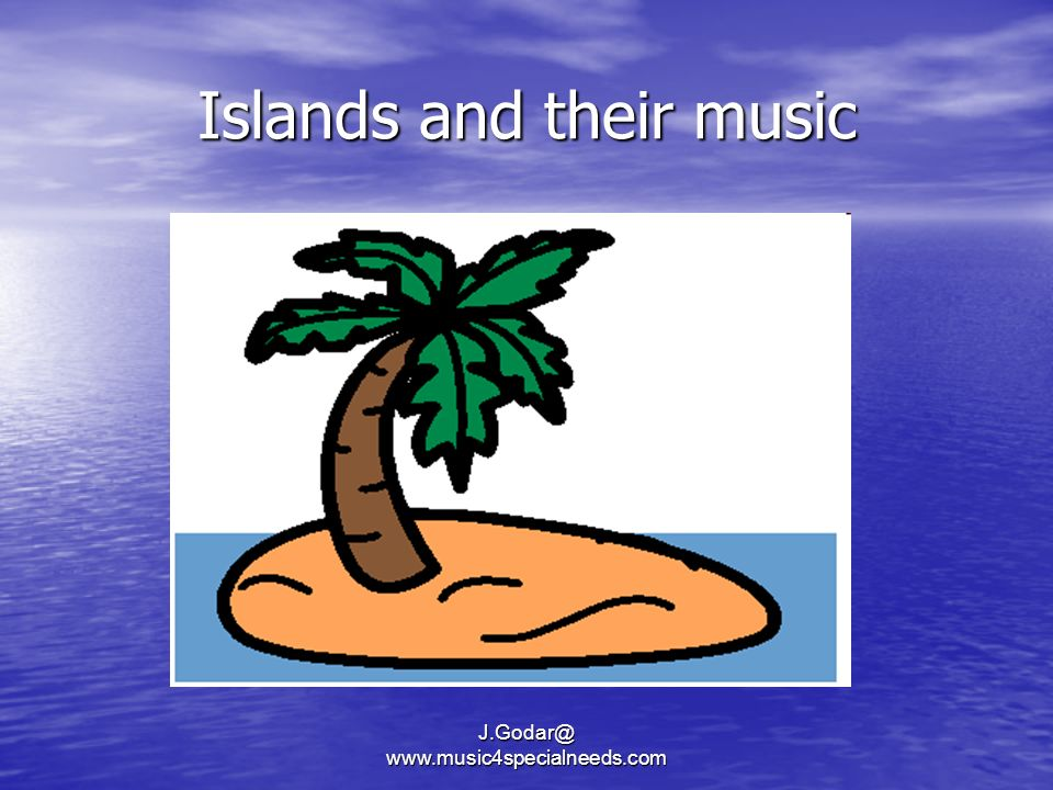 Islands and their music