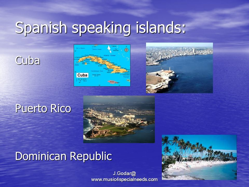 Spanish speaking islands: