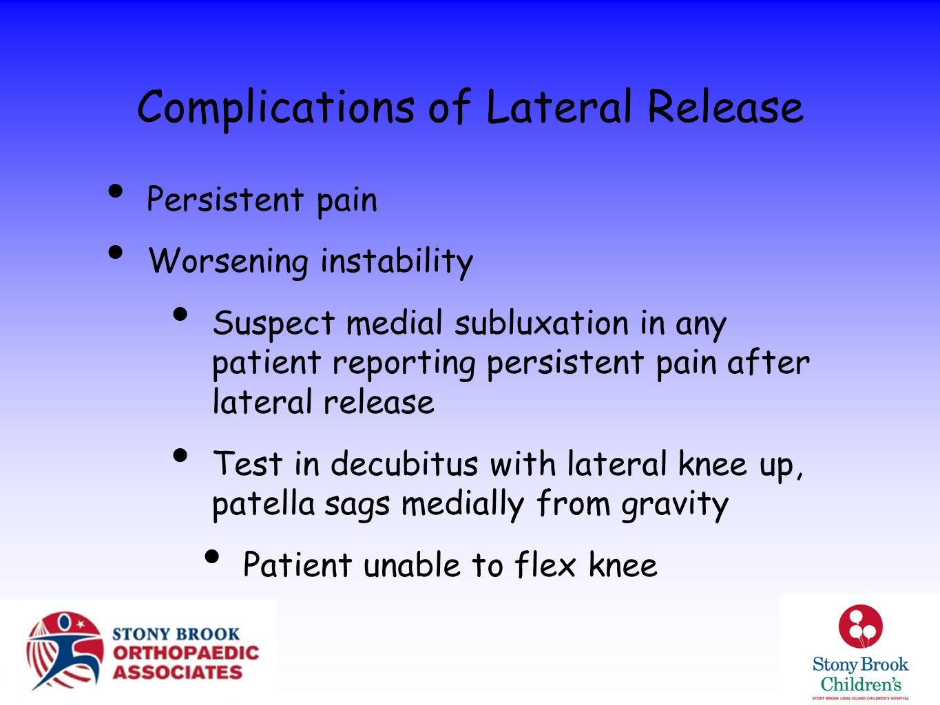 Complications of Lateral Release