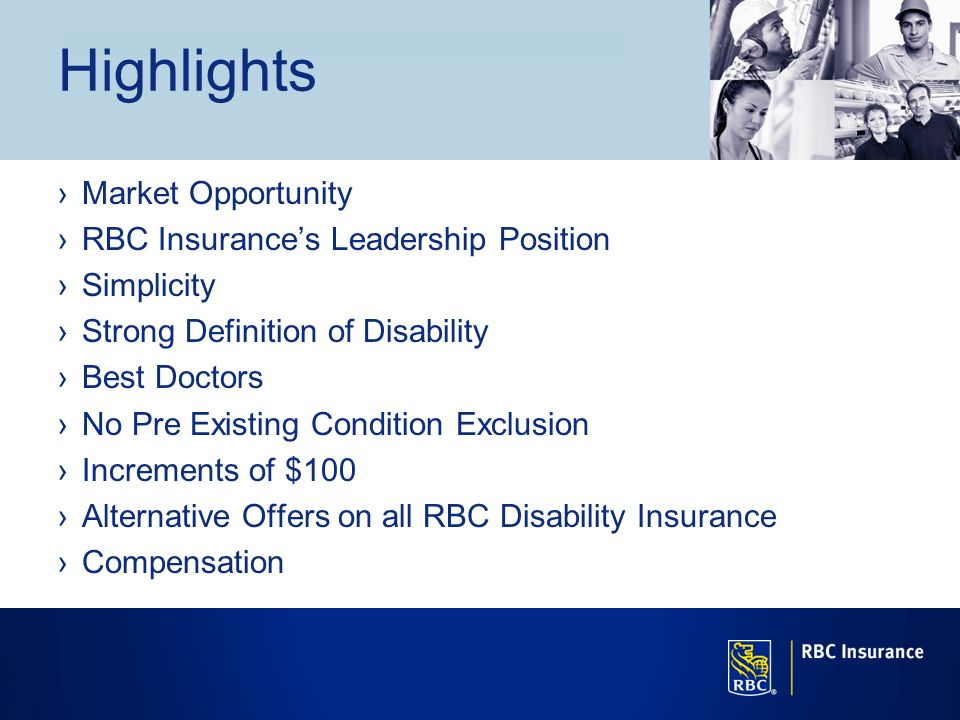 Highlights Market Opportunity RBC Insurance's Leadership Position