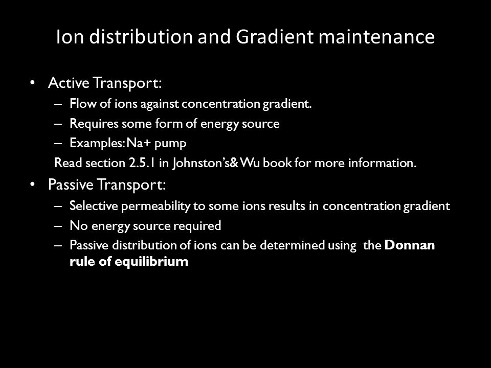 Ion distribution and Gradient maintenance