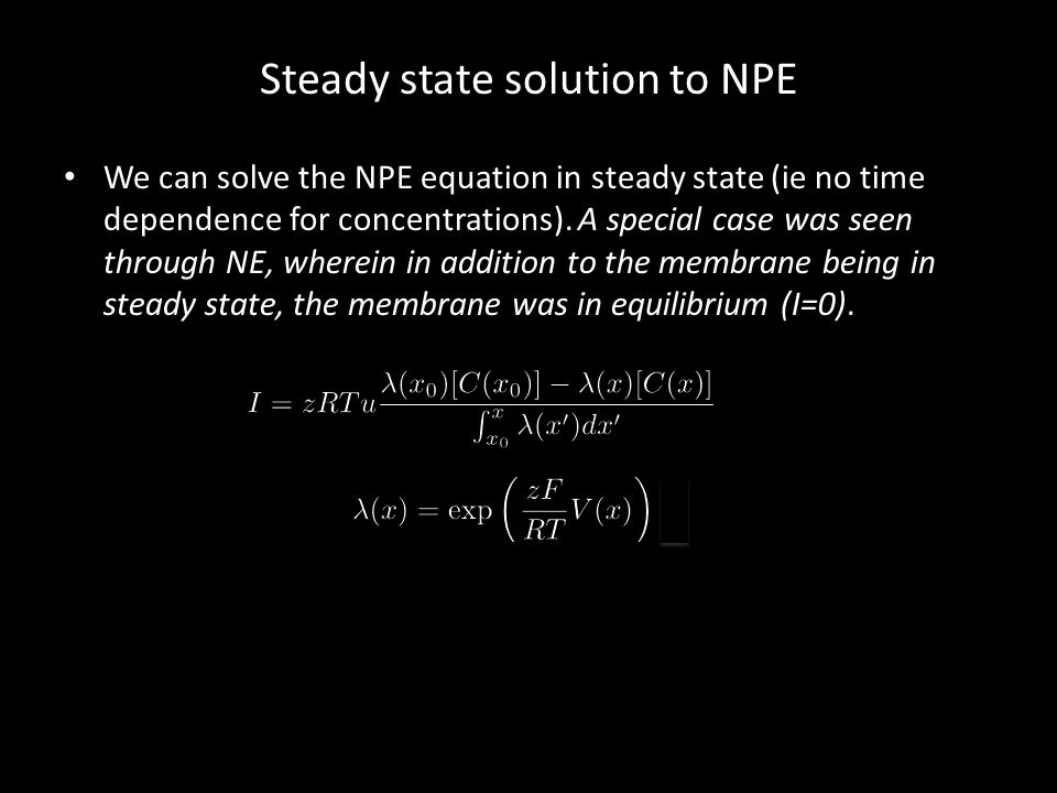 Steady state solution to NPE