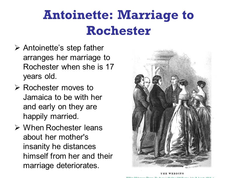 Antoinette: Marriage to Rochester