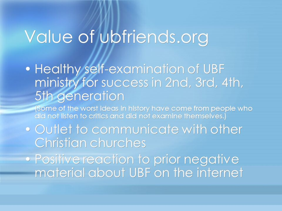 Value of ubfriends.org Healthy self-examination of UBF ministry for success in 2nd, 3rd, 4th, 5th generation.