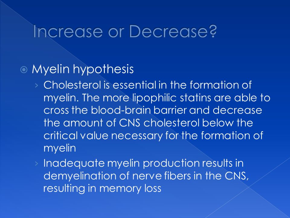 Increase or Decrease Myelin hypothesis