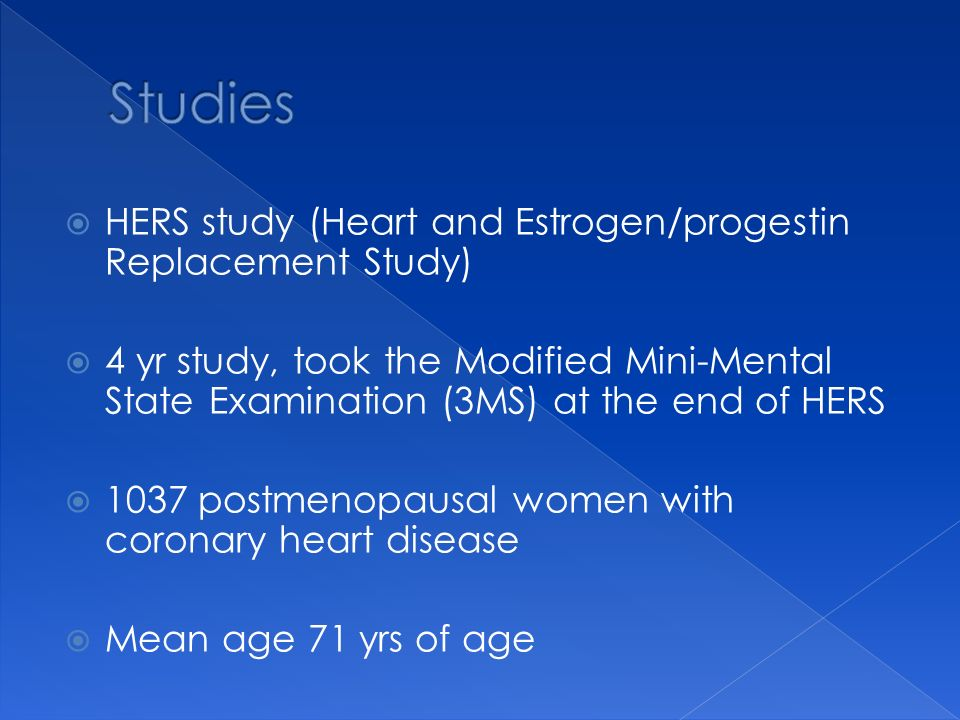 Studies HERS study (Heart and Estrogen/progestin Replacement Study)