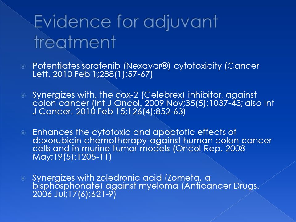 Evidence for adjuvant treatment