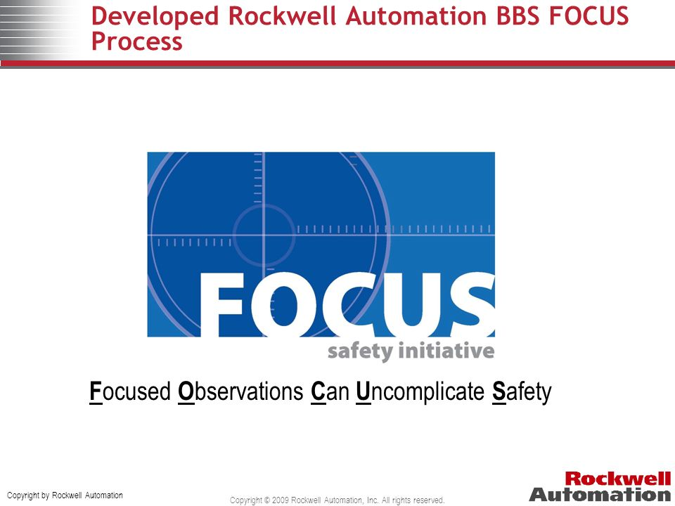 Developed Rockwell Automation BBS FOCUS Process