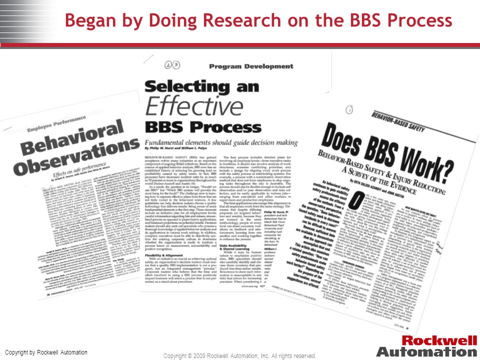 Began by Doing Research on the BBS Process