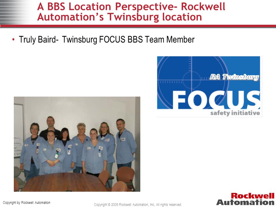 A BBS Location Perspective- Rockwell Automation's Twinsburg location