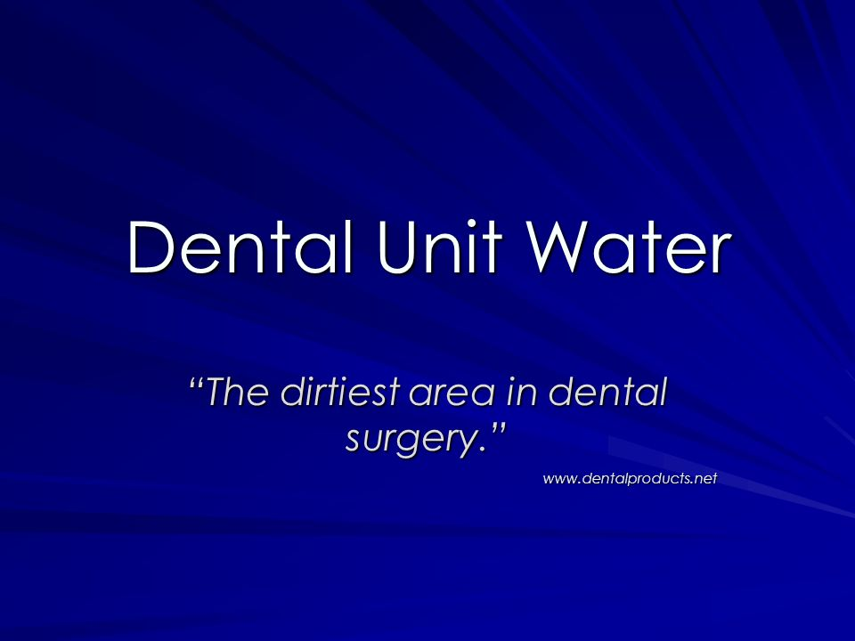 The dirtiest area in dental surgery. www.dentalproducts.net