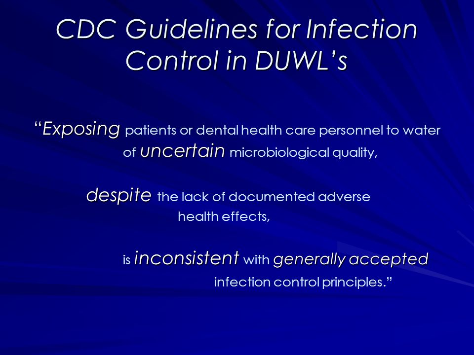 CDC Guidelines for Infection Control in DUWL's