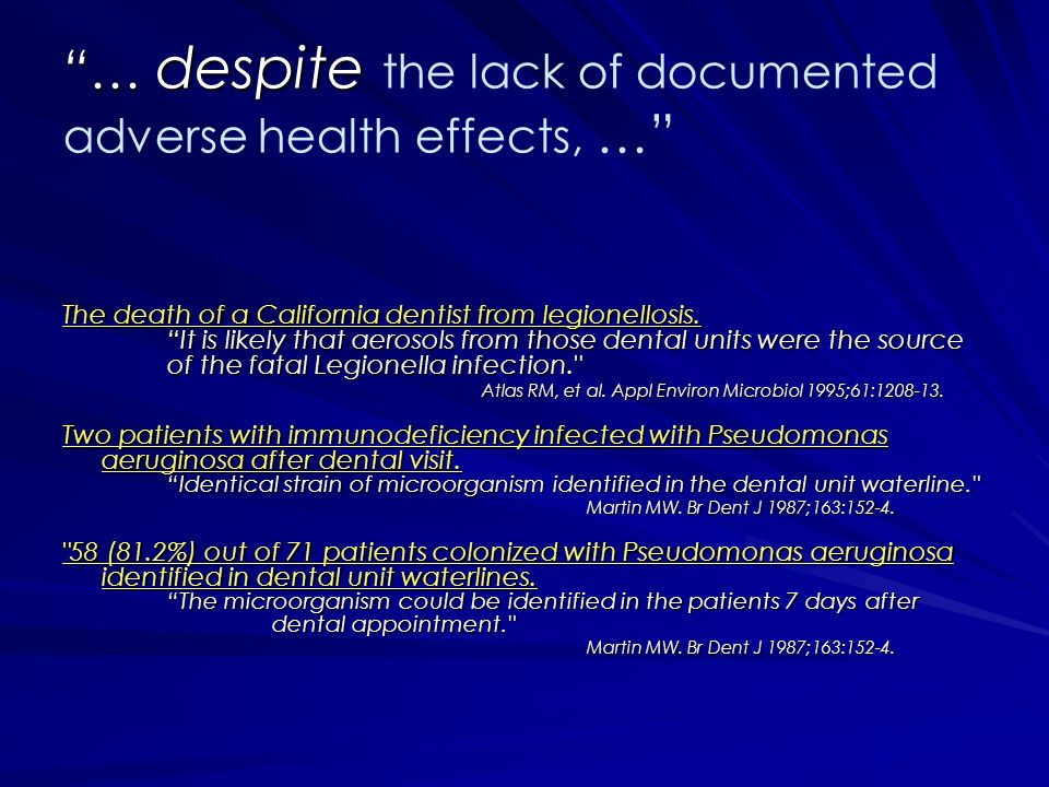 … despite the lack of documented adverse health effects, …