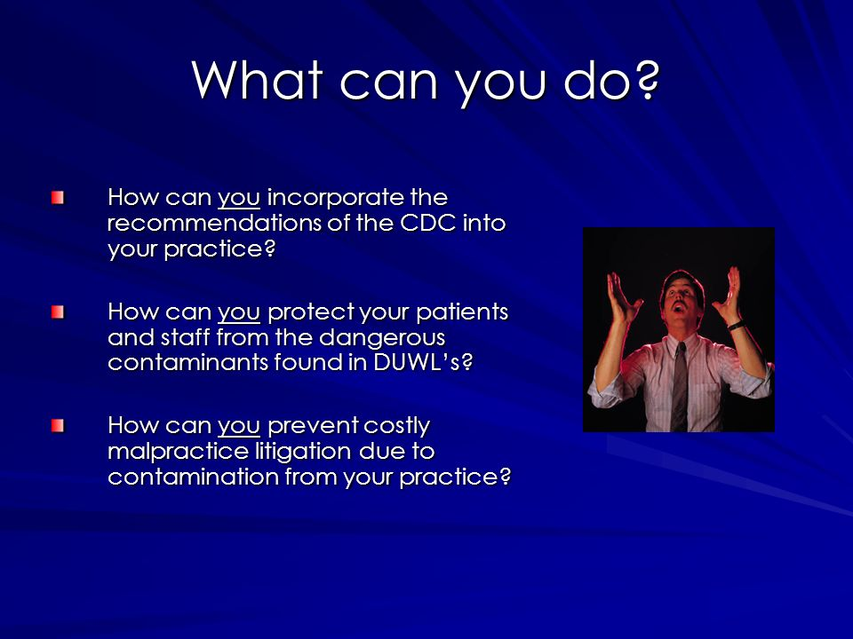 What can you do How can you incorporate the recommendations of the CDC into your practice