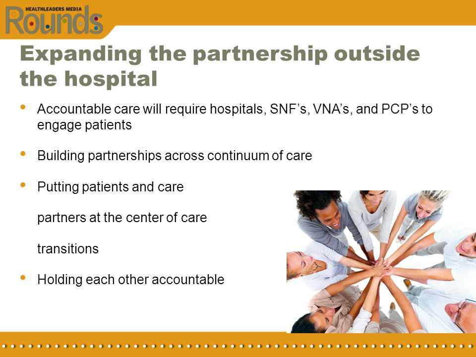 Expanding the partnership outside the hospital