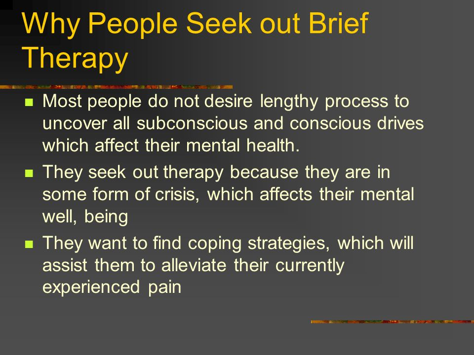 Why People Seek out Brief Therapy