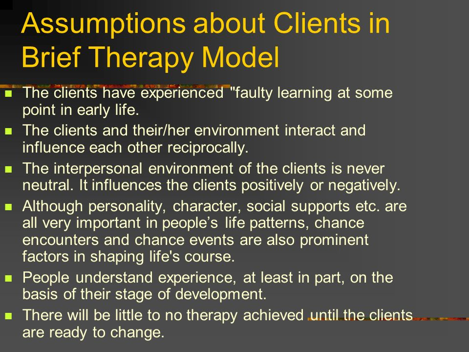 Assumptions about Clients in Brief Therapy Model