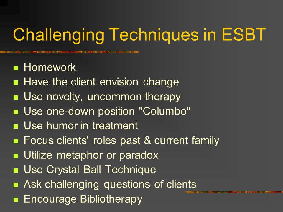 Challenging Techniques in ESBT