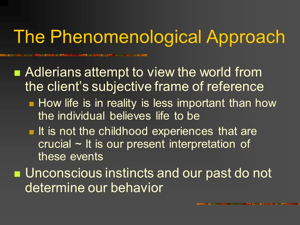 The Phenomenological Approach