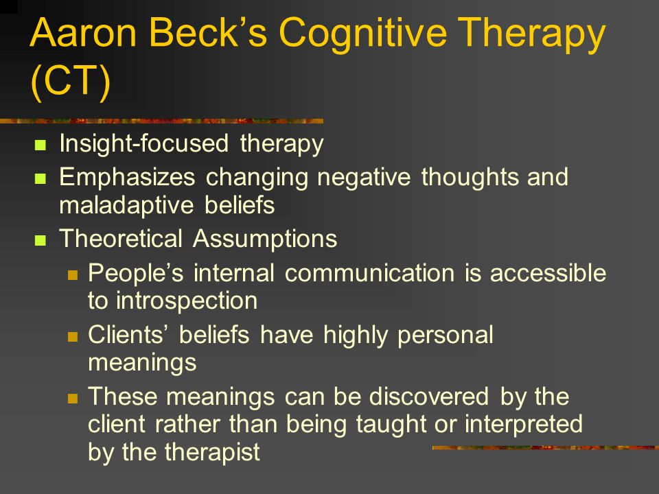 Aaron Beck's Cognitive Therapy (CT)‏