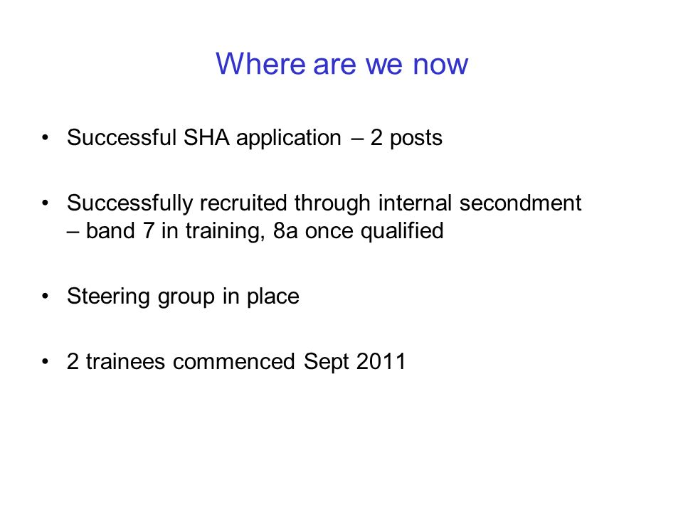 Where are we now Successful SHA application – 2 posts