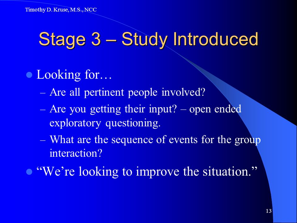 Stage 3 – Study Introduced