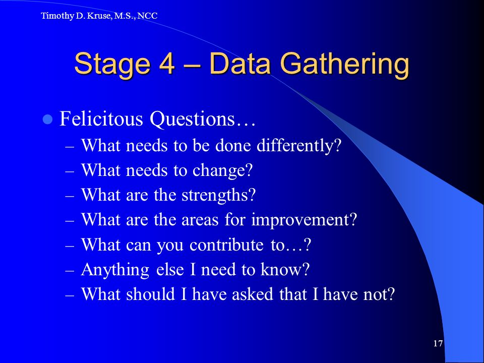 Stage 4 – Data Gathering Felicitous Questions…