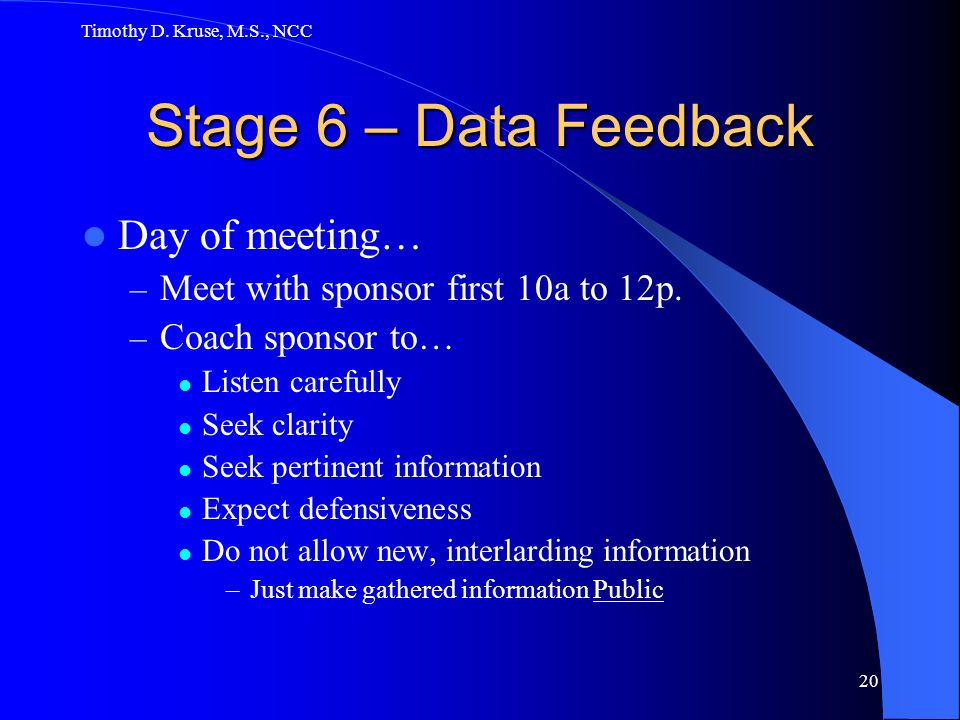Stage 6 – Data Feedback Day of meeting…