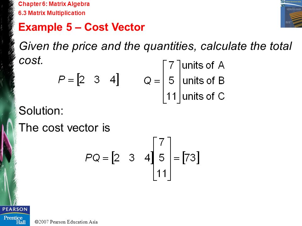 Given the price and the quantities, calculate the total cost.
