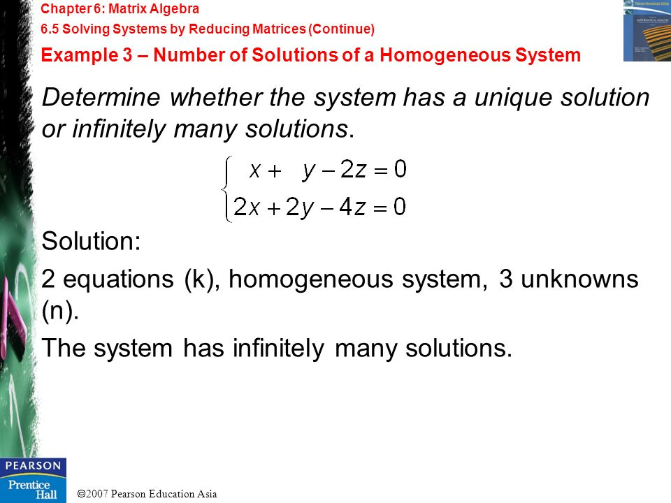 2 equations (k), homogeneous system, 3 unknowns (n).