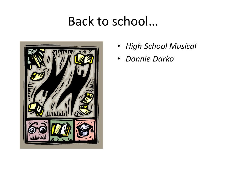 Back to school… High School Musical Donnie Darko