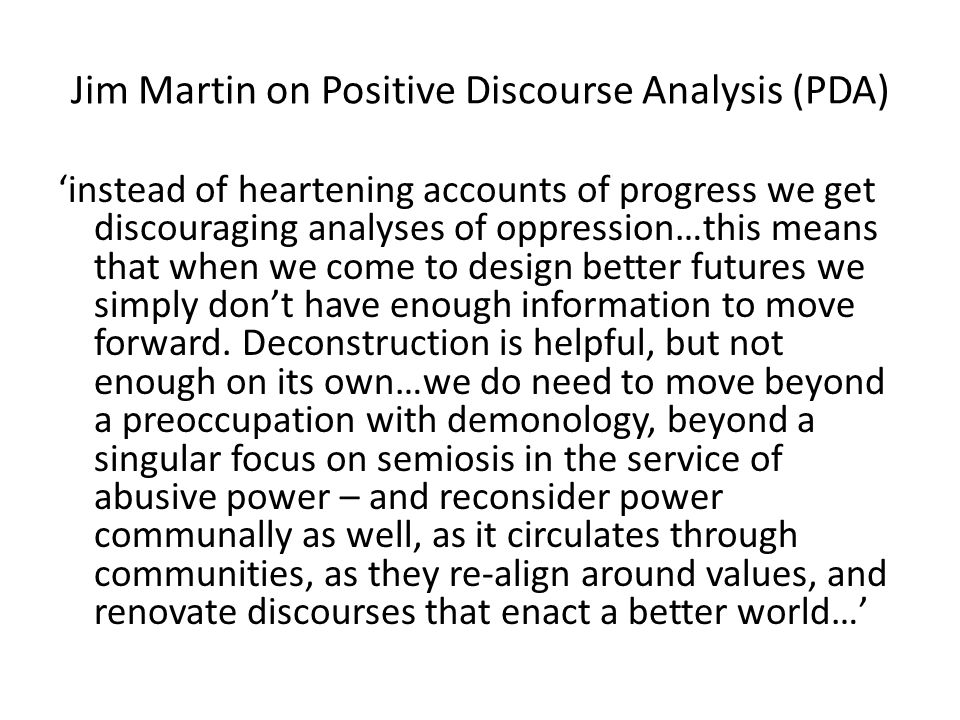 Jim Martin on Positive Discourse Analysis (PDA)