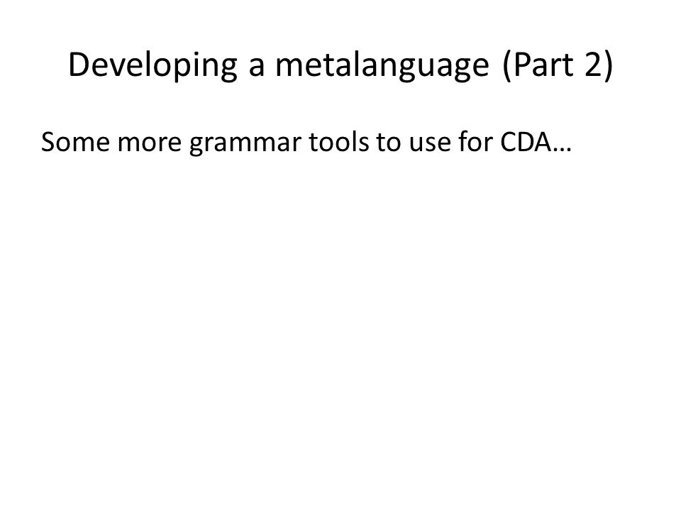 Developing a metalanguage (Part 2)
