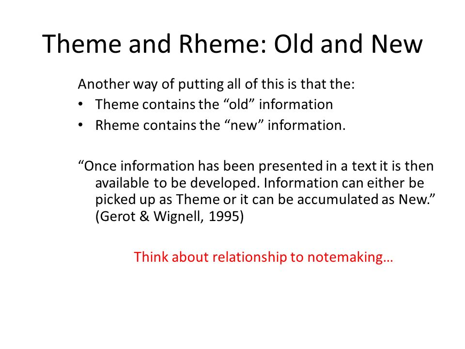 Theme and Rheme: Old and New