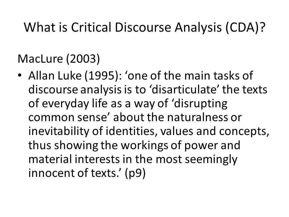 What is Critical Discourse Analysis (CDA)