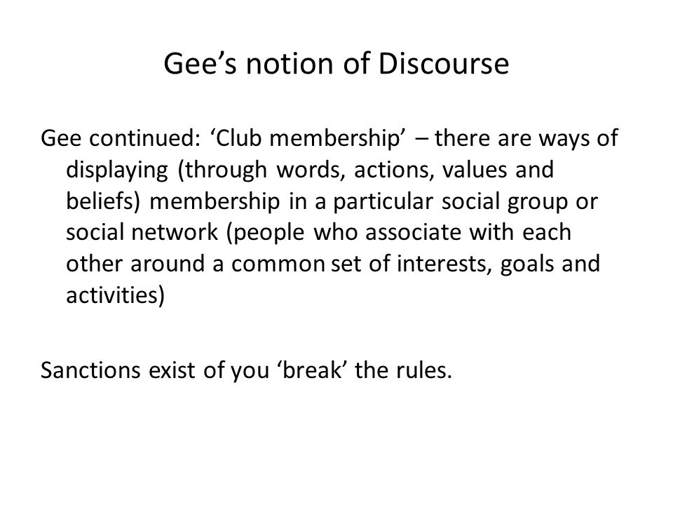 Gee's notion of Discourse