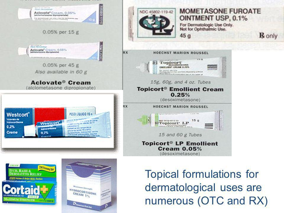 Topical formulations for dermatological uses are numerous (OTC and RX)