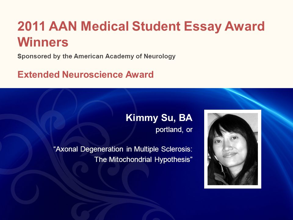 2011 AAN Medical Student Essay Award Winners