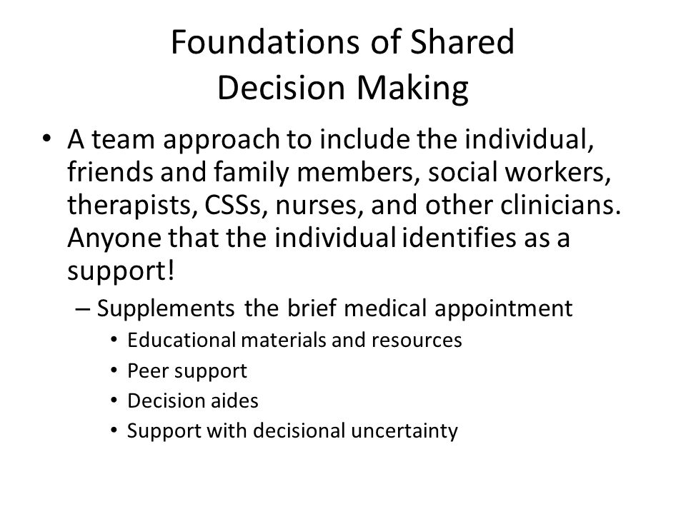 Foundations of Shared Decision Making