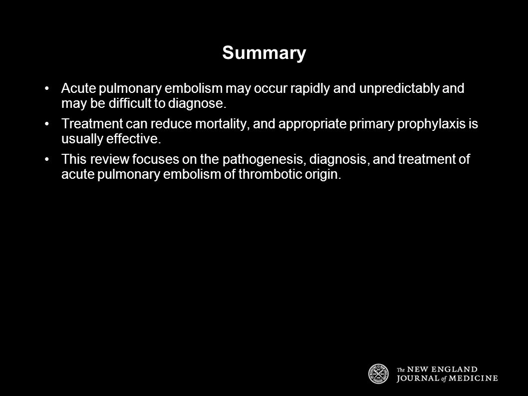 Summary Acute pulmonary embolism may occur rapidly and unpredictably and may be difficult to diagnose.
