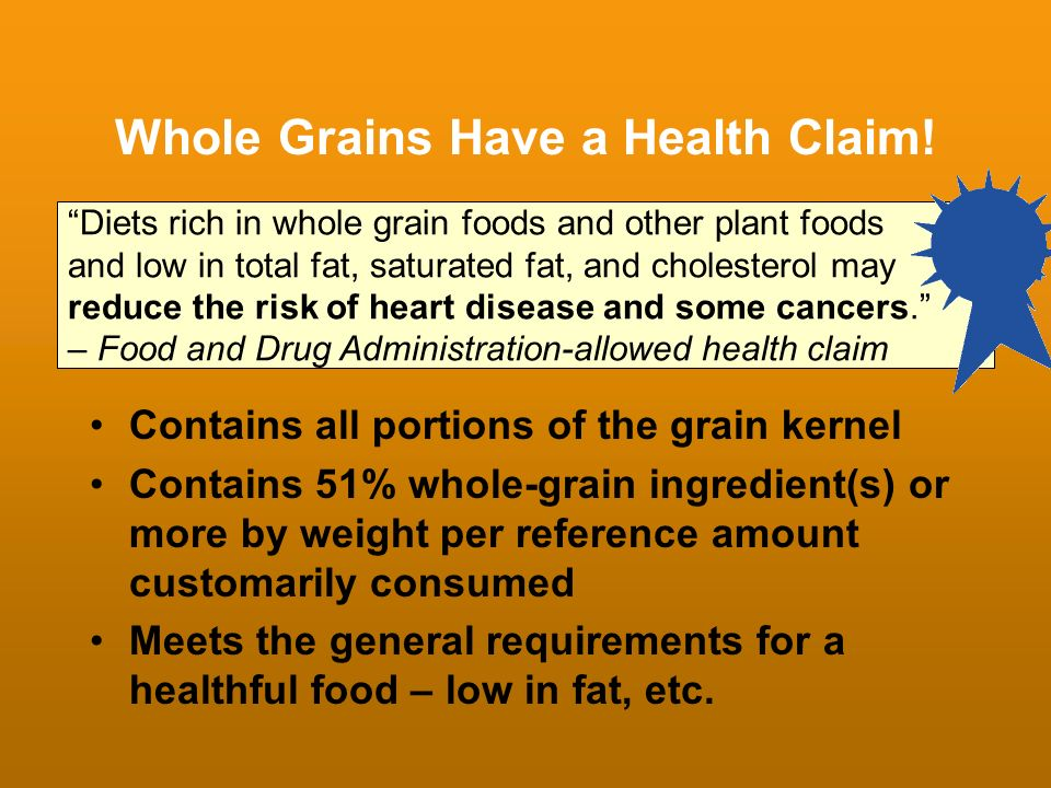 Whole Grains Have a Health Claim!