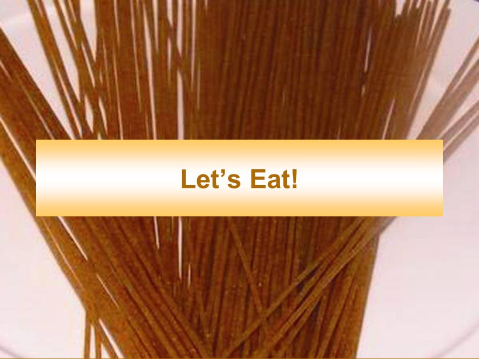 Let's Eat. This section will help you learn how to put more whole grains into your diet.