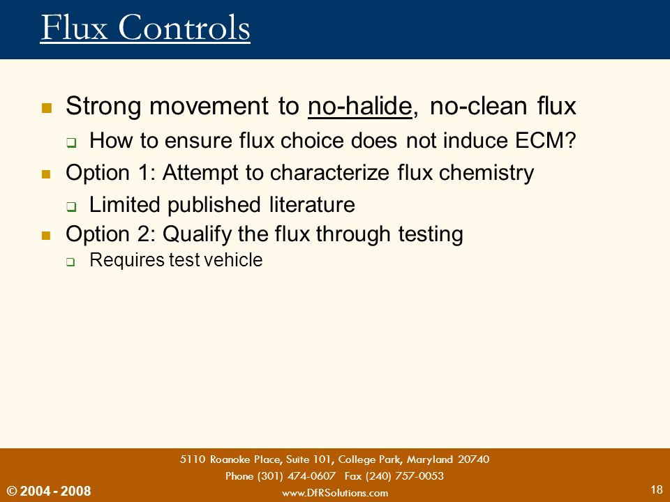 Flux Controls Strong movement to no-halide, no-clean flux