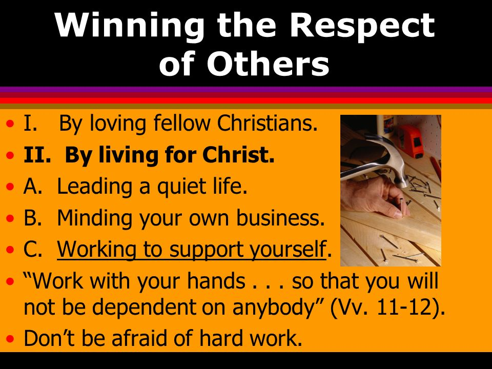 Winning the Respect of Others