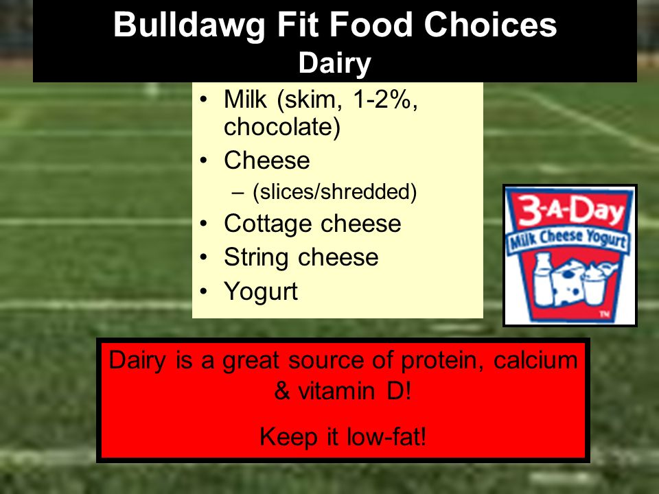 Bulldawg Fit Food Choices Dairy