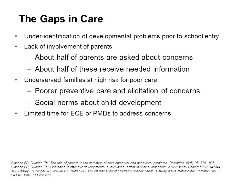 The Gaps in Care About half of parents are asked about concerns